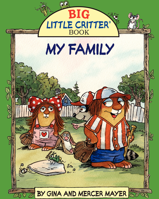 Mercer Mayer's MY FAMILY By: FastPencil Premiere