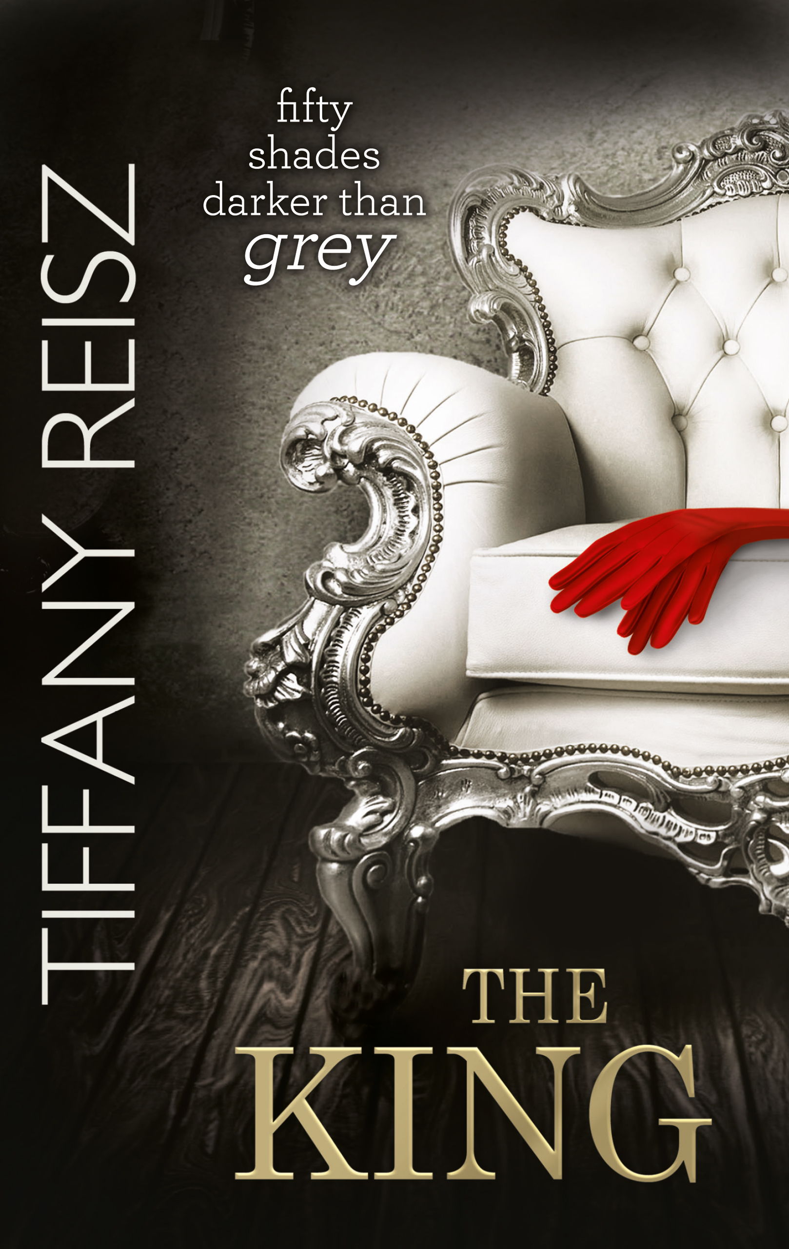 The King (The Original Sinners: The White Years - Book 2)