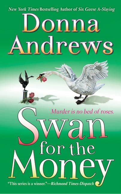 Swan for the Money By: Donna Andrews