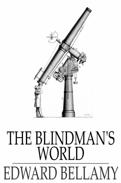 The Blindman's World