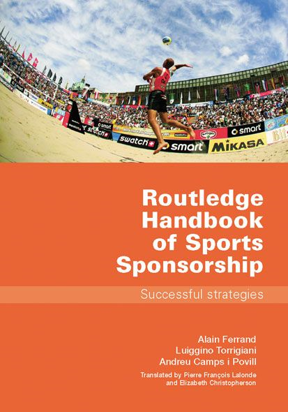 Routledge Handbook of Sports Sponsorship Successful Strategies