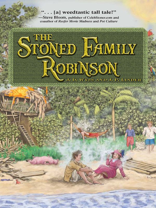 The Stoned Family Robinson