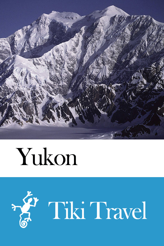 Yukon (Canada) Travel Guide - Tiki Travel