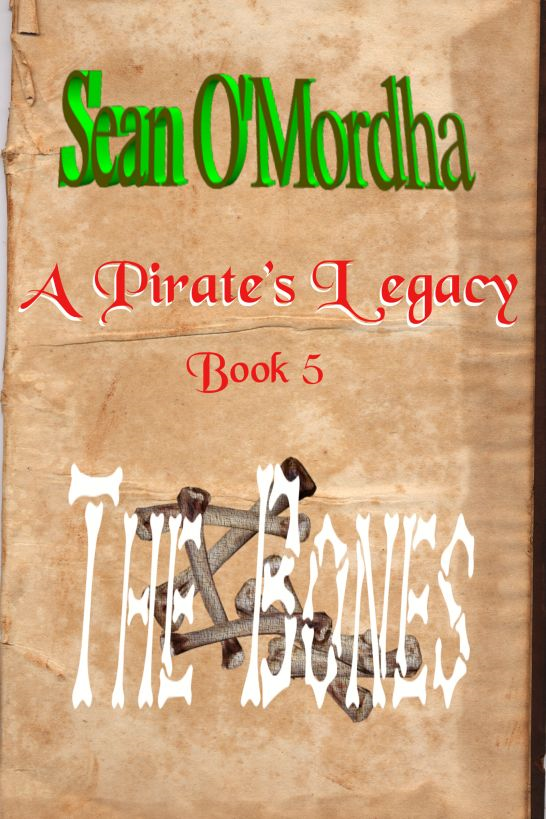 A Pirate's Legacy 5: The Bones