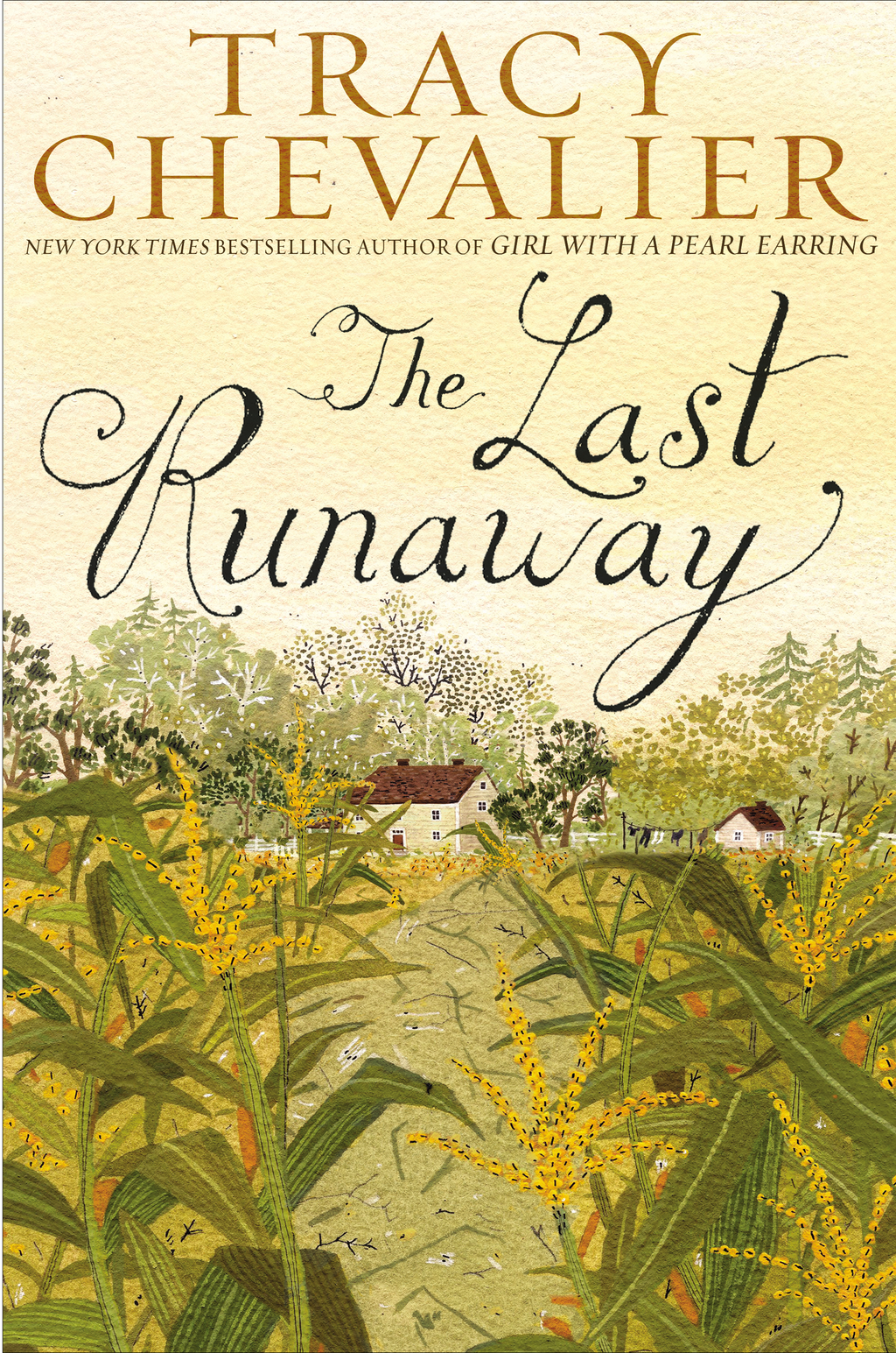 The Last Runaway By: Tracy Chevalier
