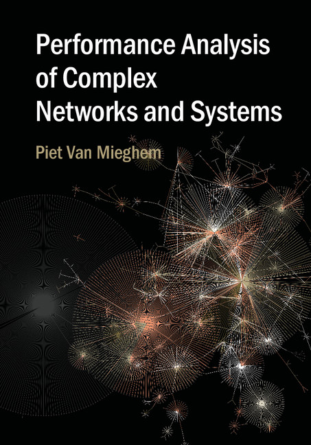 Performance Analysis of Complex Networks and Systems