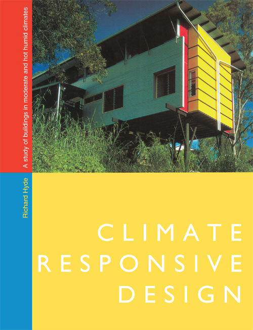 Climate Responsive Design A Study of Buildings in Moderate and Hot Humid Climates