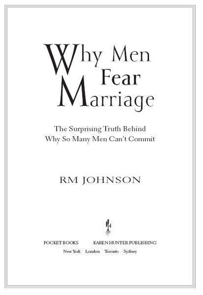 Why Men Fear Marriage By: Karen Hunter,RM Johnson