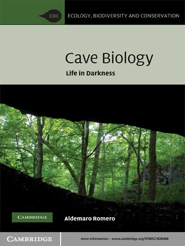Cave Biology Life in Darkness