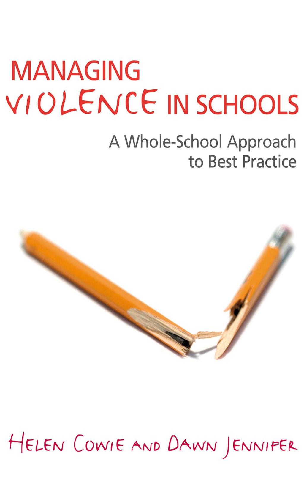 Managing Violence in Schools A Whole-School Approach to Best Practice
