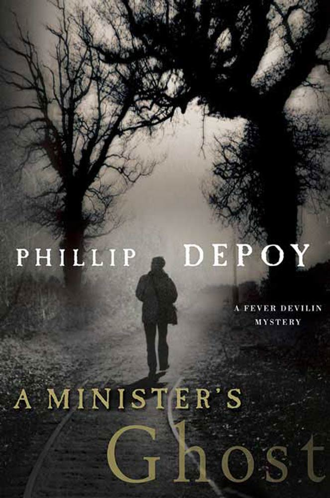 A Minister's Ghost By: Phillip DePoy