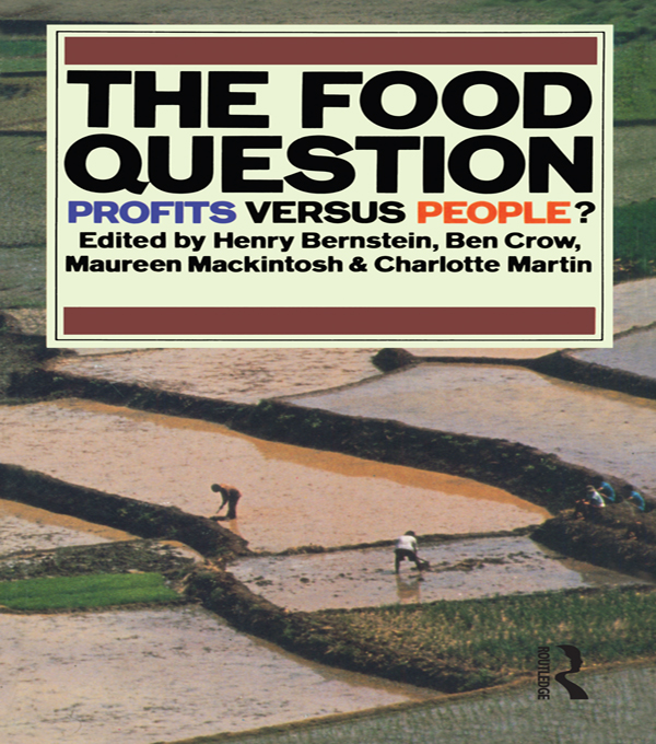 The Food Question Profits Versus People