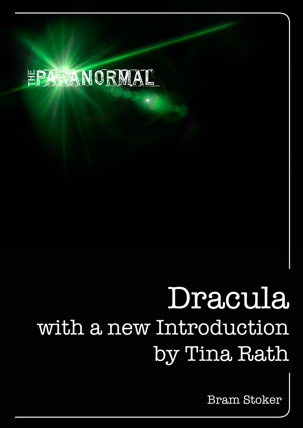 Dracula With a New Introduction