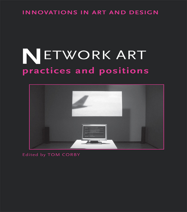 Network Art Practices and Positions