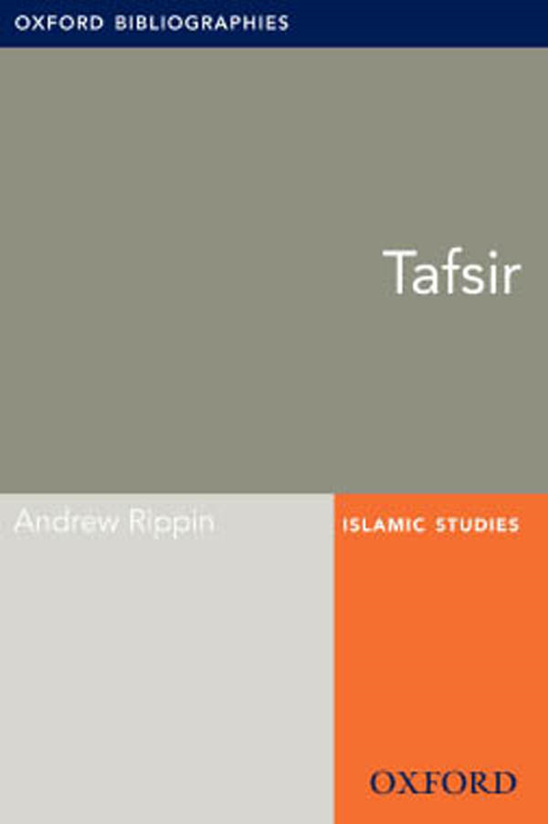 Tafsir: Oxford Bibliographies Online Research Guide