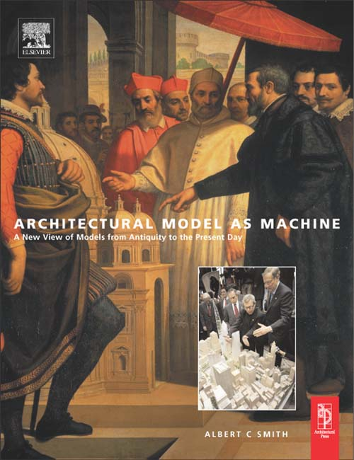 Architectural Model as Machine