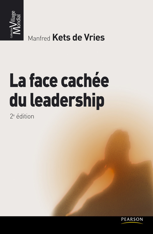 La face cachée du leadership: 2e édition