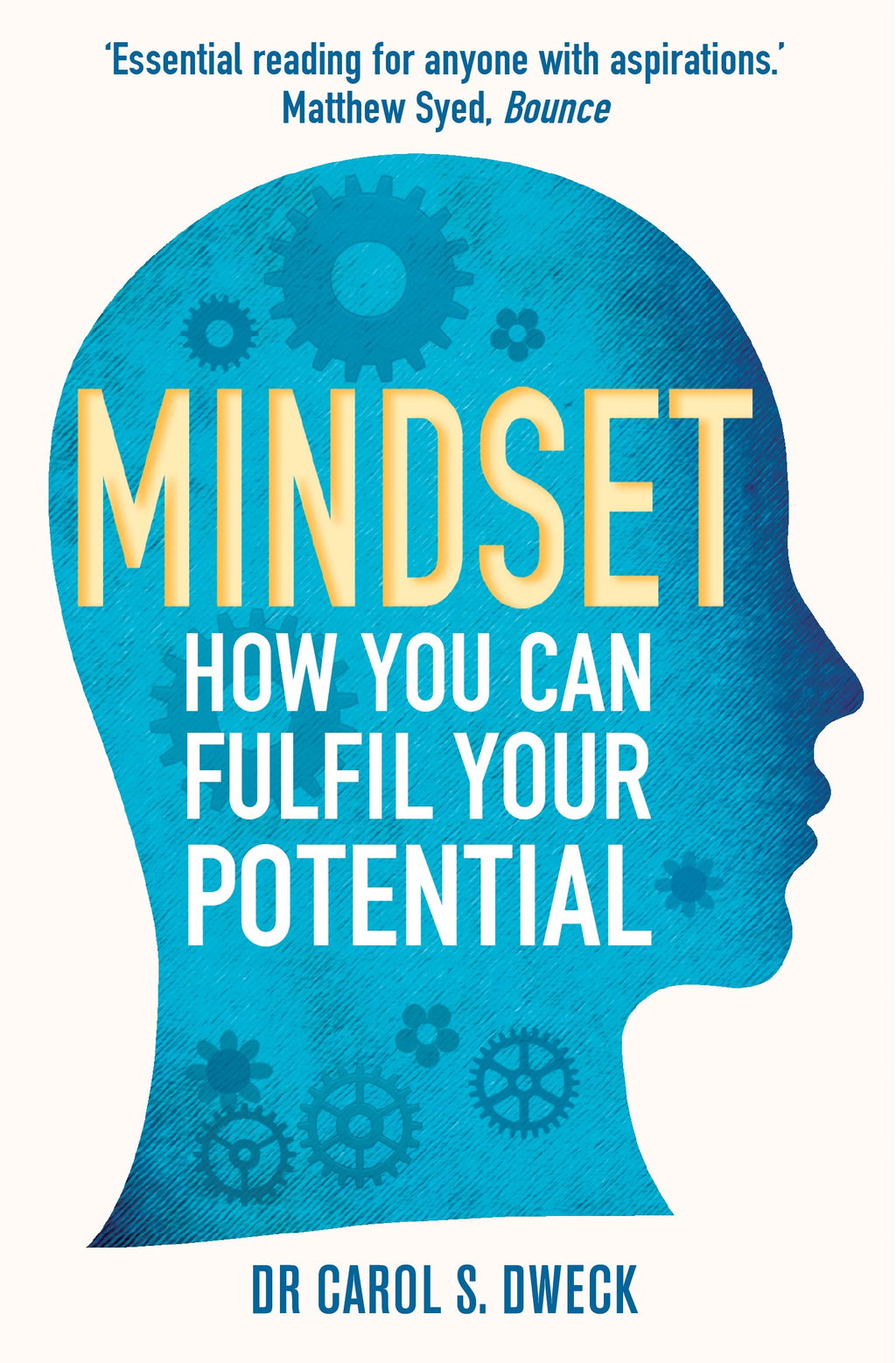 Mindset How You Can Fulfil Your Potential