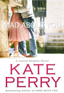 Mad About You By: Kate Perry