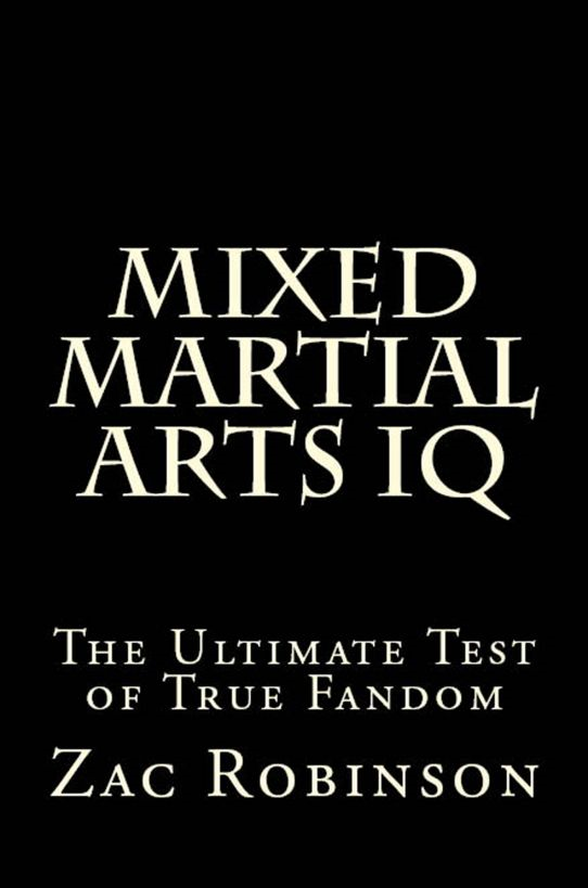 Mixed Martial Arts IQ: The Ultimate Test of True Fandom