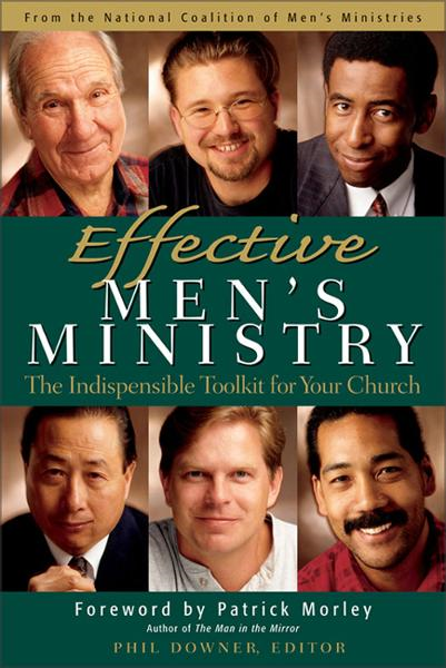 Effective Men's Ministry By: