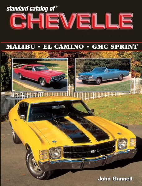 Standard Catalog of Chevelle 1st Ed