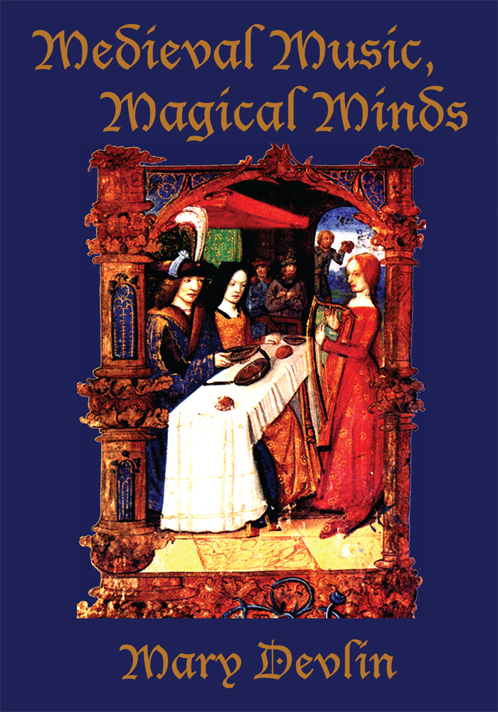 Medieval Music, Magical Minds