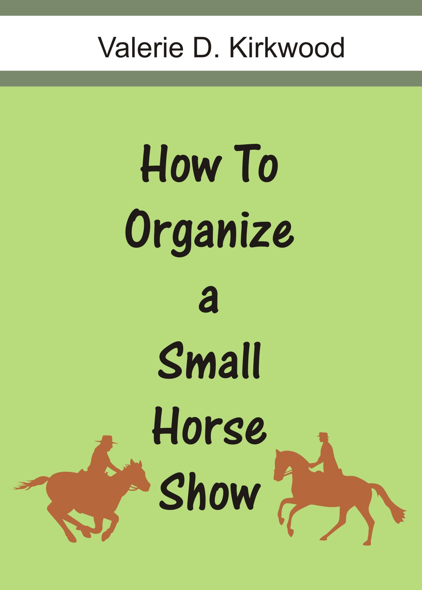 How To Organize a Small Horse Show