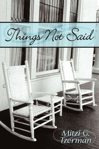Things Not Said By: Mitzi G. Tzerman