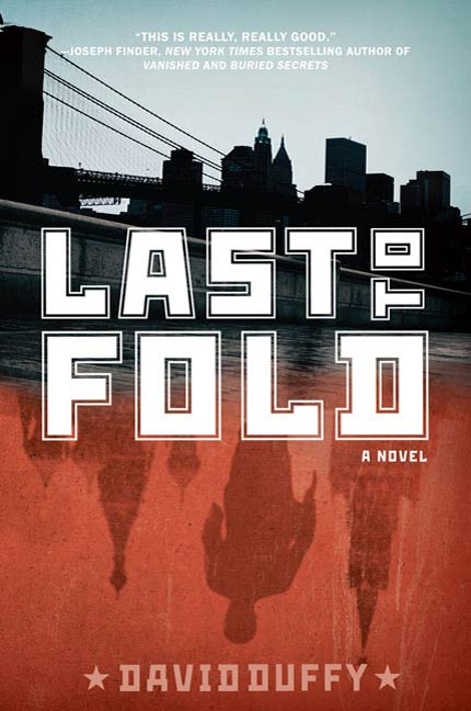 Last to Fold By: David Duffy