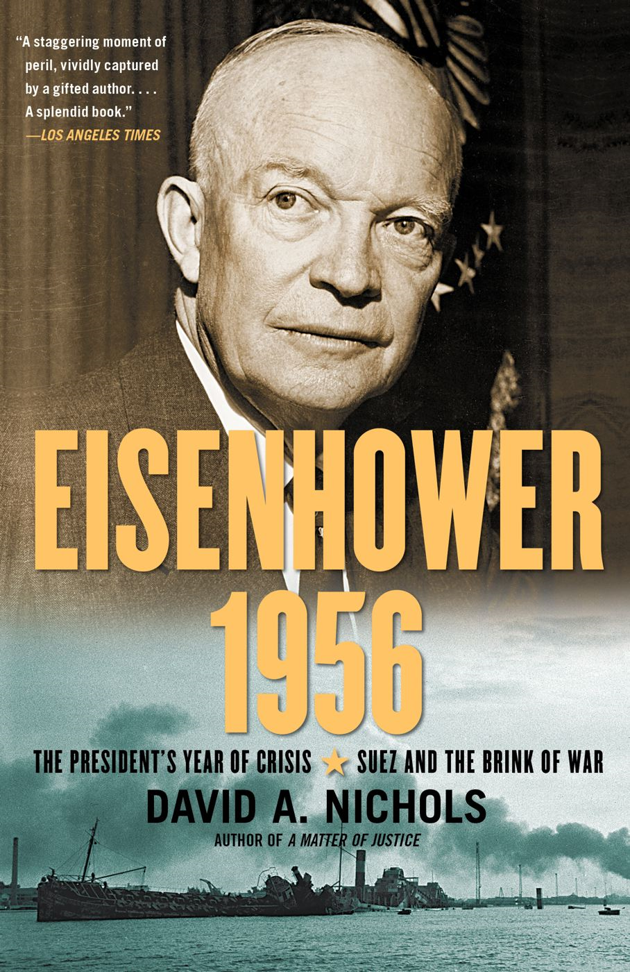 Eisenhower 1956 By: David. A. Nichols