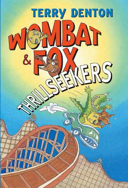 Wombat and Fox: Thrillseekers