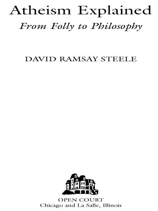 Atheism Explained By: David Ramsay Steele
