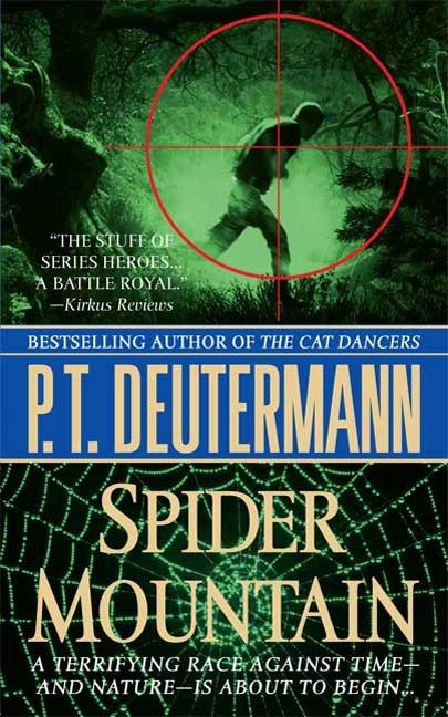 Spider Mountain By: P. T. Deutermann