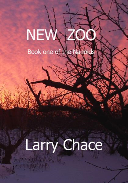 New Zoo By: Larry A. Chace