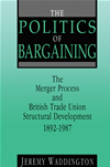 The Politics Of Bargaining