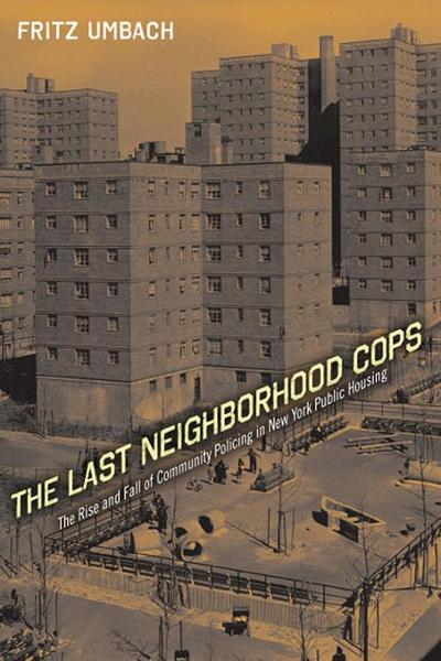 The Last Neighborhood Cops