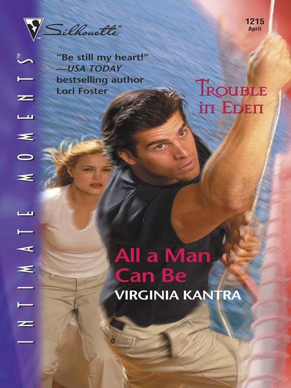 All a Man Can Be By: Virginia Kantra