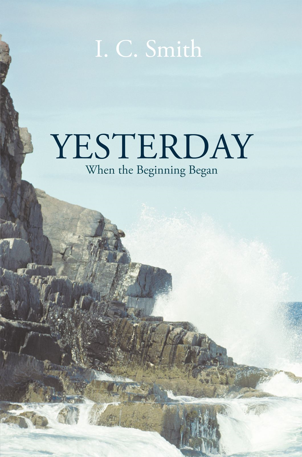 Yesterday By: I. C. Smith