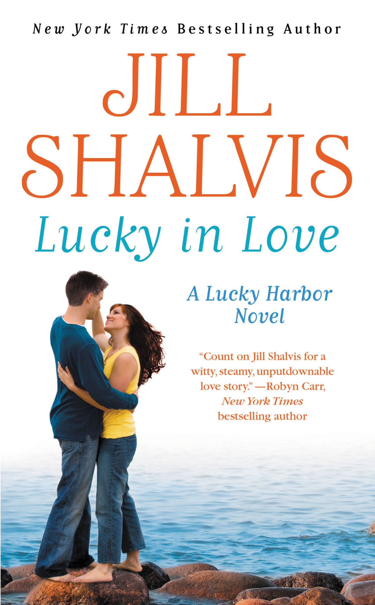 Lucky in Love By: Jill Shalvis