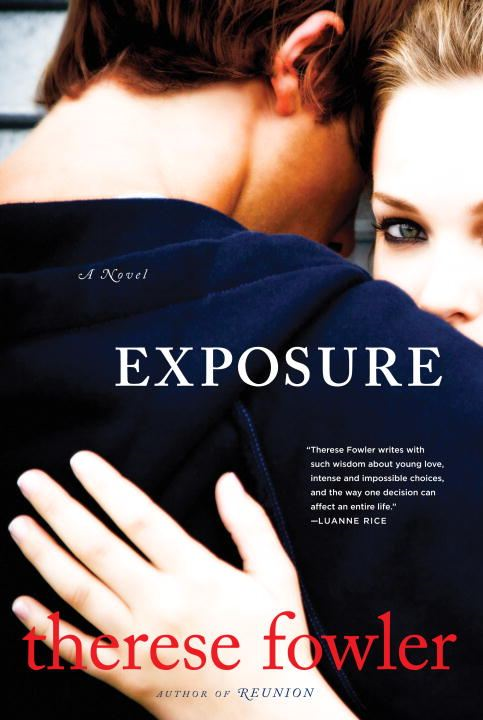 Exposure By: Therese Fowler