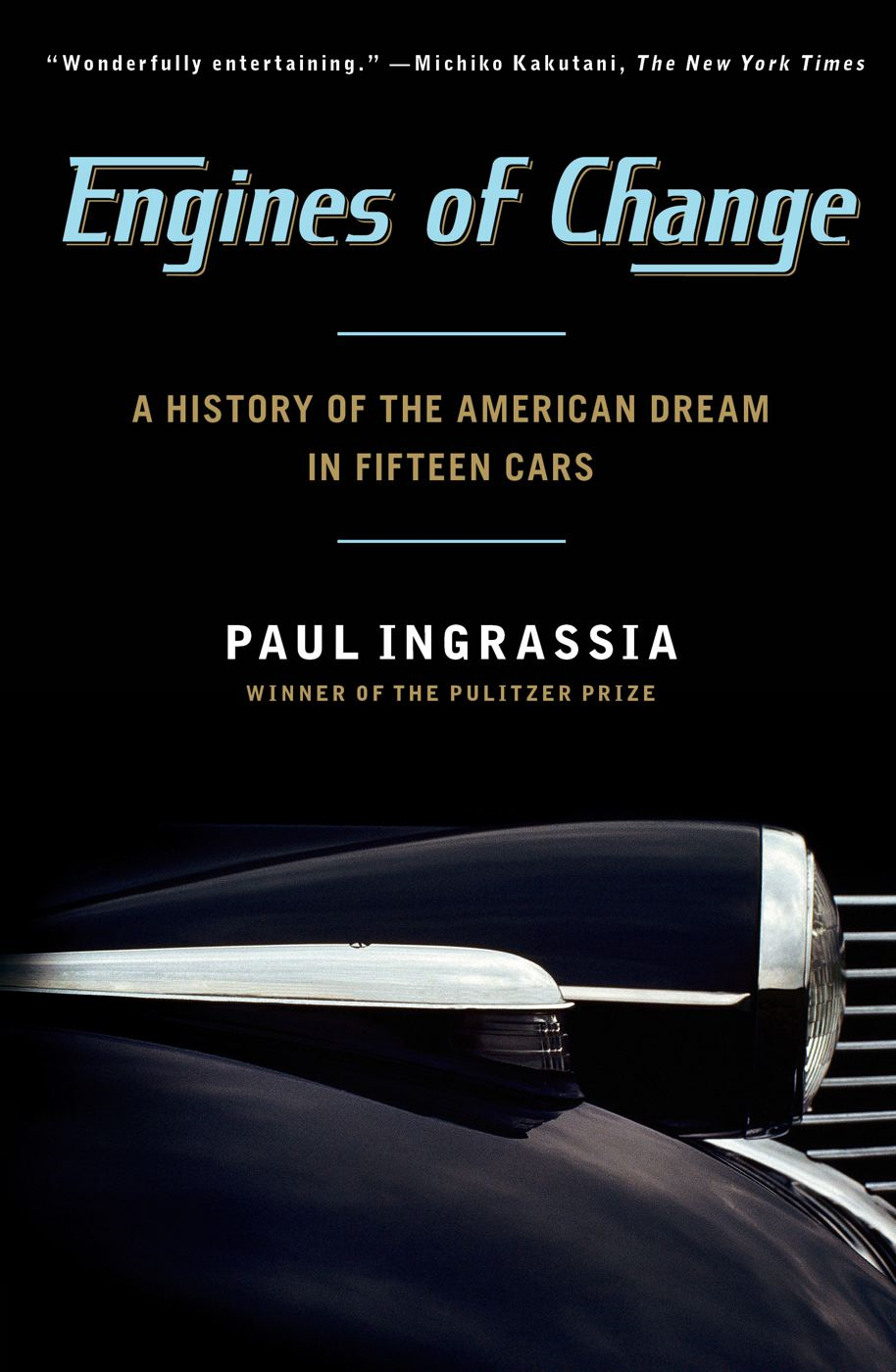 Engines of Change By: Paul Ingrassia