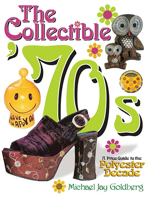 Collectible '70s By: Goldberg, Goldberg