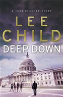 Picture of - Deep Down (A Jack Reacher short story)