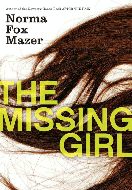 The Missing Girl By: Norma Fox Mazer