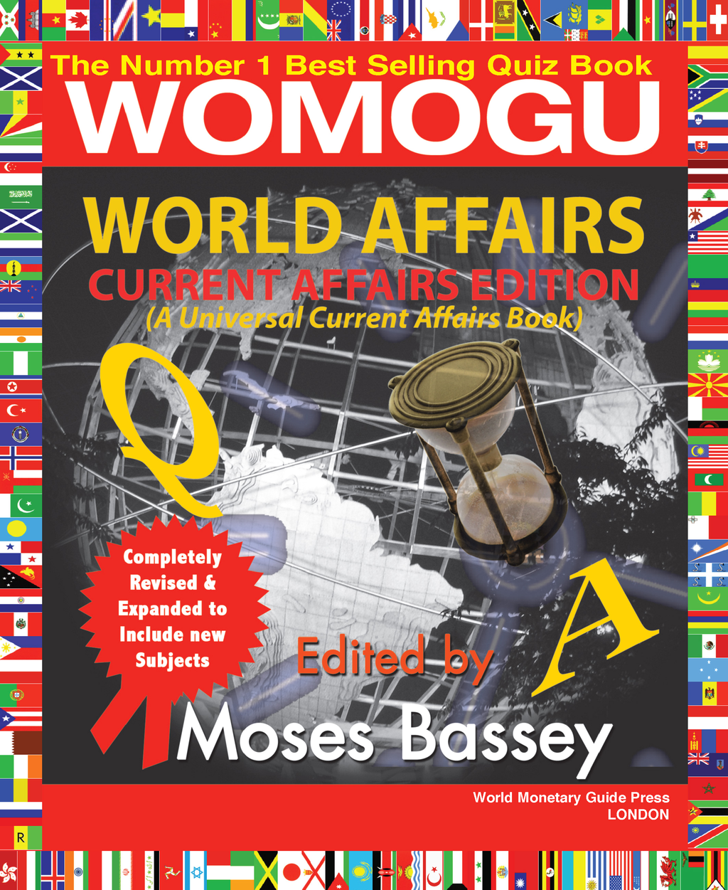 World Affairs-A Universal Current Affairs Edition: A Universal Current Affairs Edition