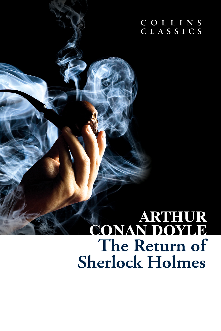 The Return of Sherlock Holmes (Collins Classics)