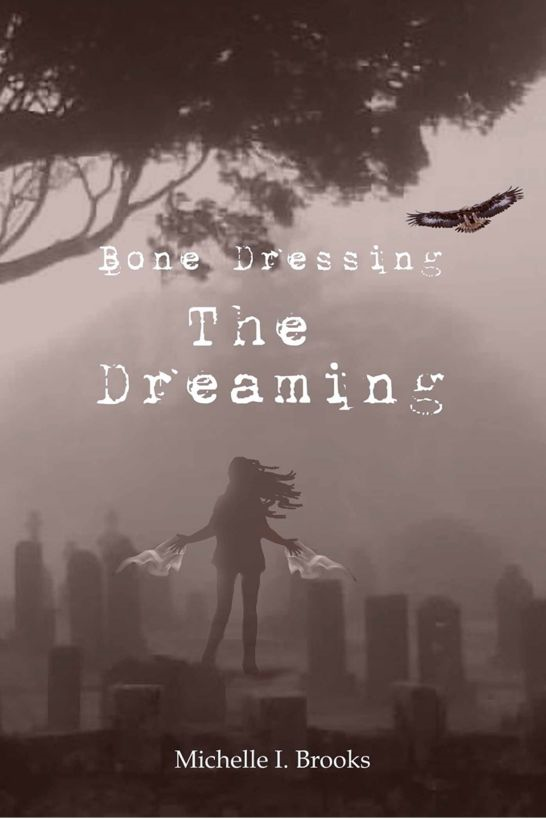 Bone Dressing: The Dreaming