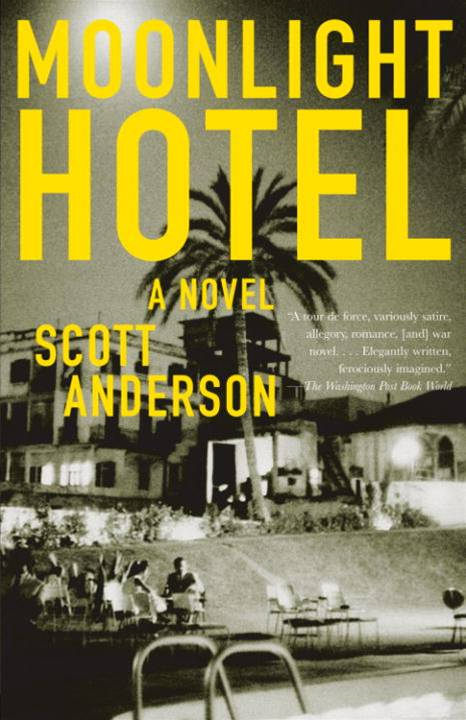 Moonlight Hotel By: Scott Anderson