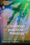 The Challenge Of Practical Theology: Selected Essays:
